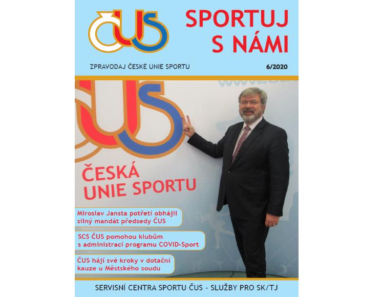ČERVNOVÝ ZPRAVODAJ ČESKÉ UNIE SPORTU Č. 6/2020